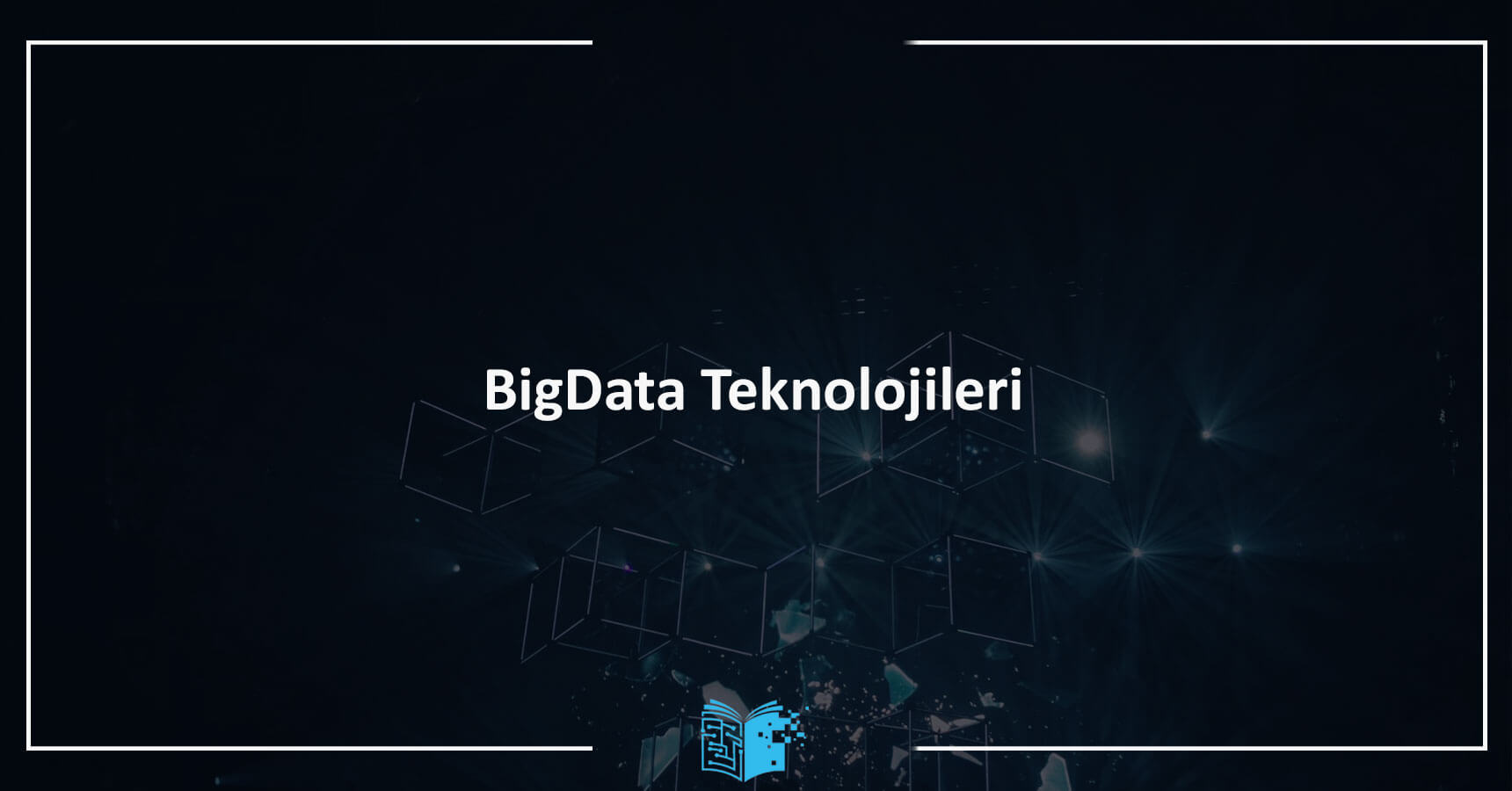 Big Data Teknolojileri