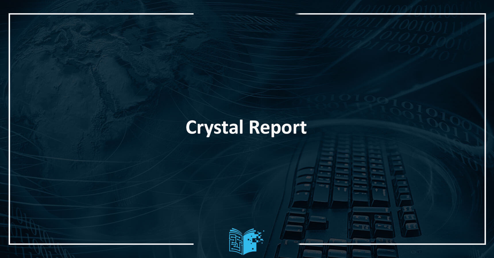 Crystal Report Eğitimi