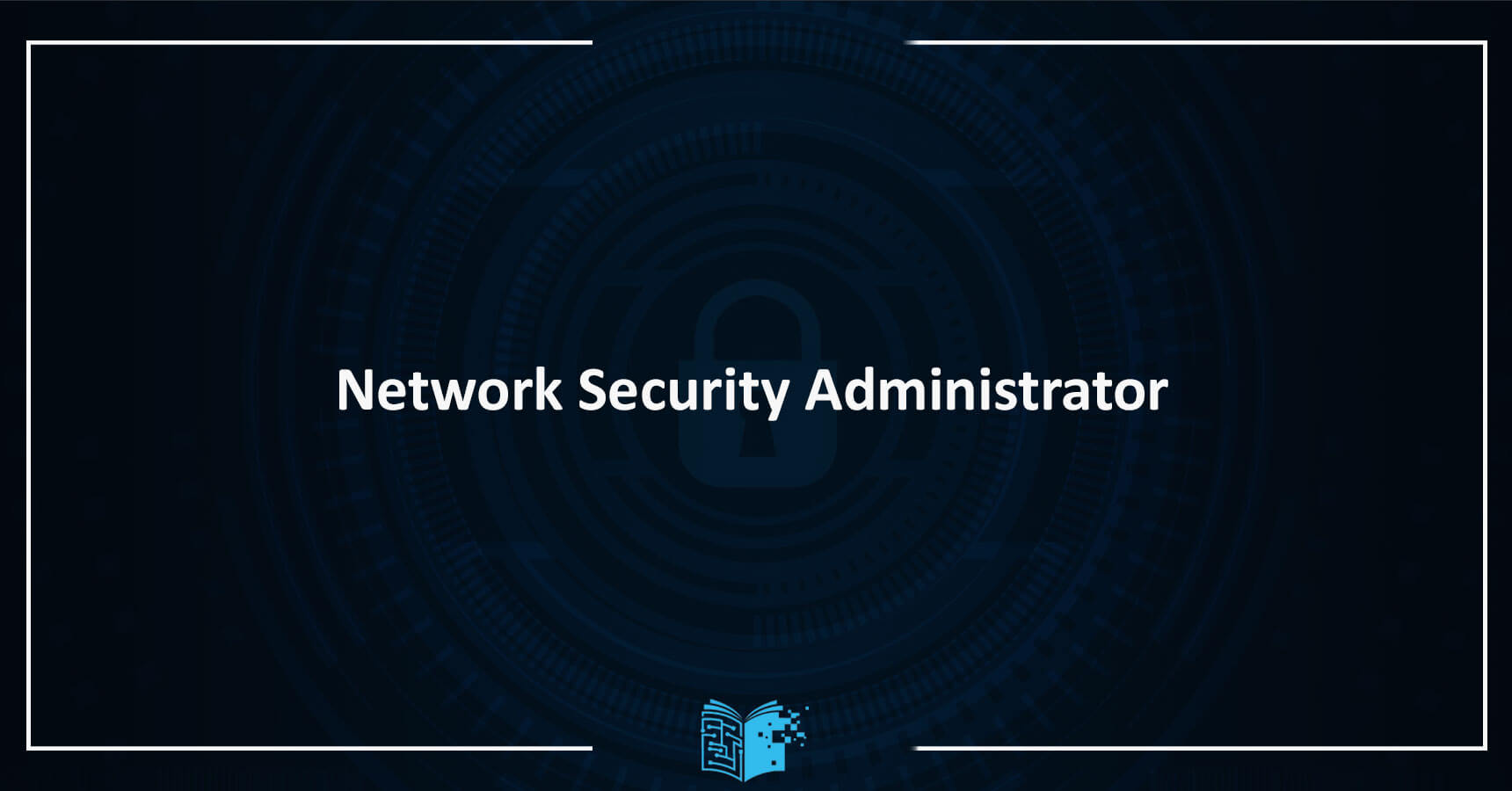 Network Security Administrator Eğitimi